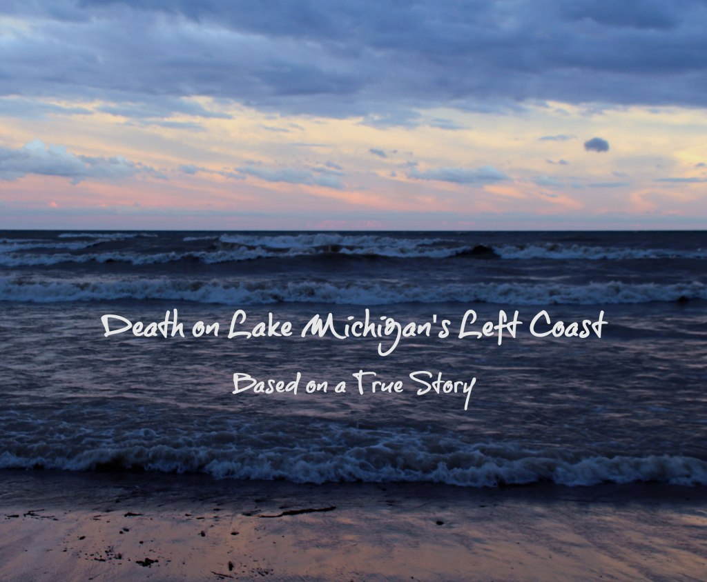 Death on Lake Michigan's Left Coast by Elizabeth G Fagan
